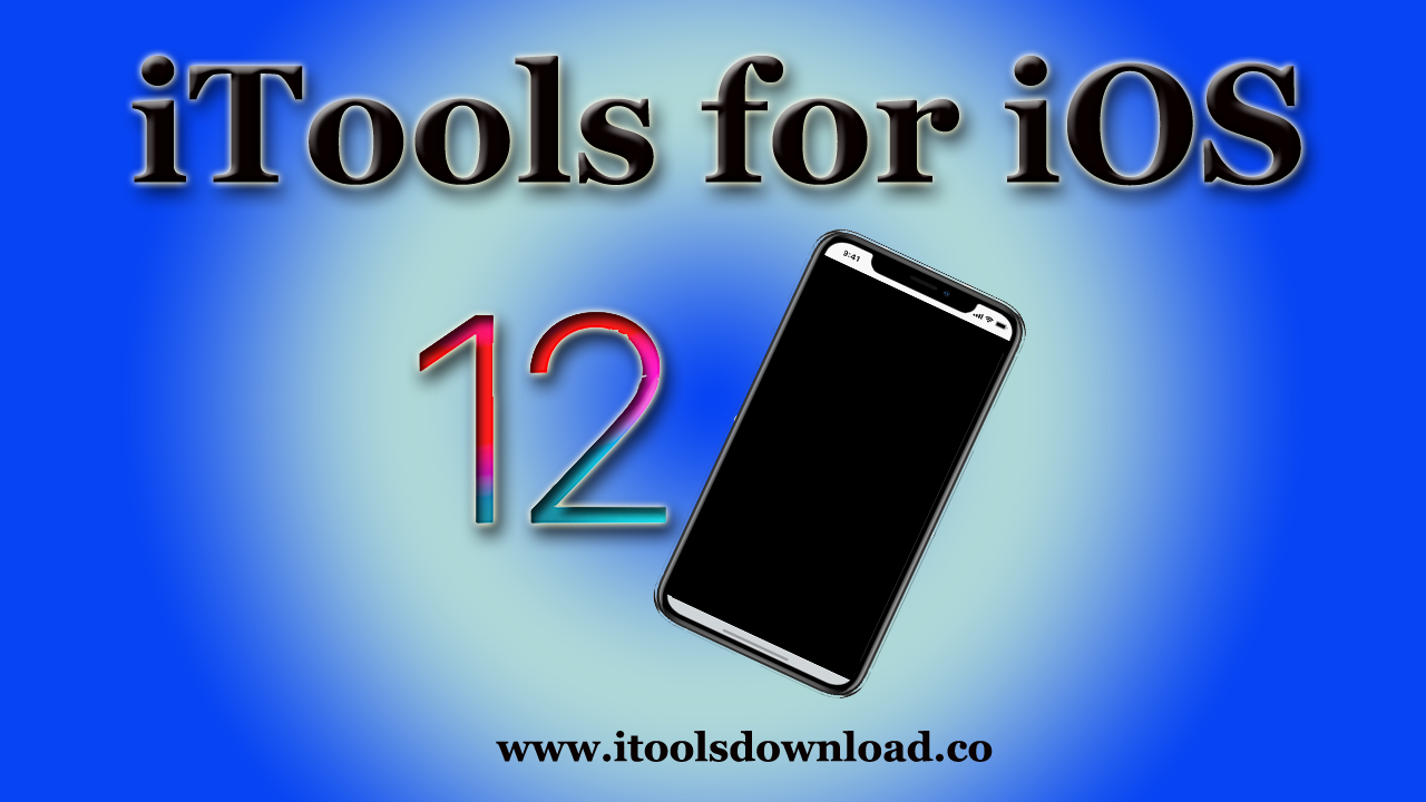 iTools for iOS12