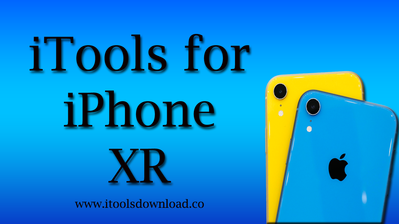 iTools for iPhone XR